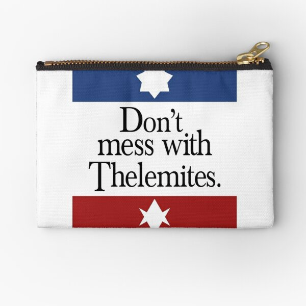 Don't mess with Thelemites Zipper Pouch