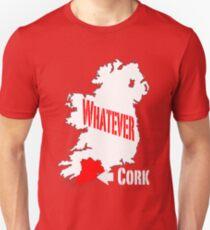 Cork... Whatever... Unisex T-Shirt