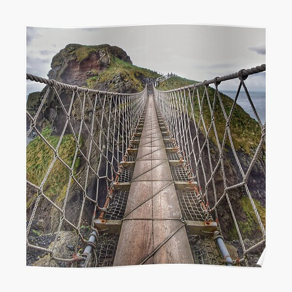 Carrick-a-Rede Rope Bridge, Northern Ireland Poster