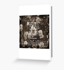 Precious Greeting Card