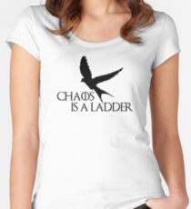 Chaos is a ladder Women's Fitted Scoop T-Shirt