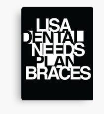 Lisa Needs Braces Canvas Print