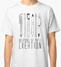 Weapons Of Mass Creation Classic T-Shirt