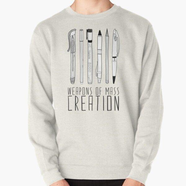 Weapons Of Mass Creation Pullover Sweatshirt