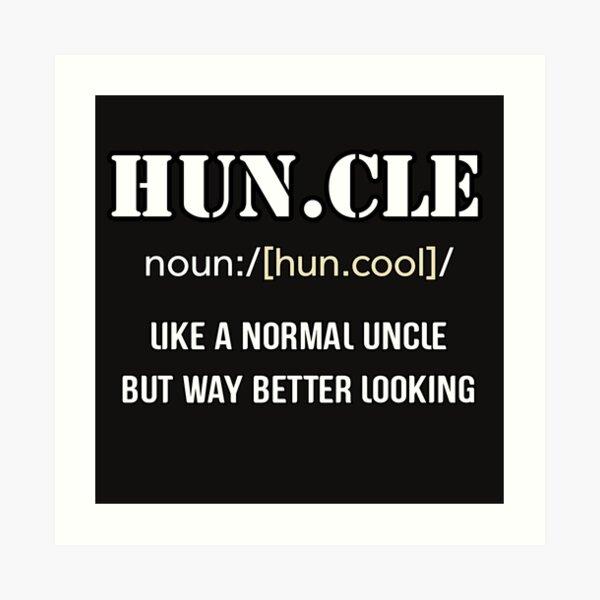 Define Cool Uncle Art Print