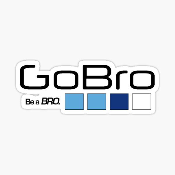 GoBro... Be a BRO. Sticker