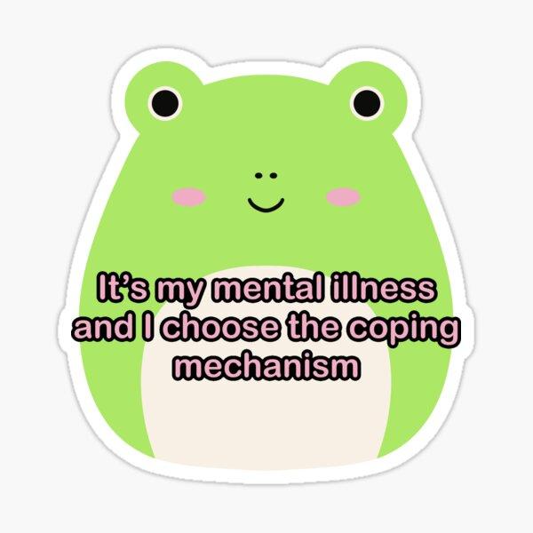Mental Illness Wendy Sticker