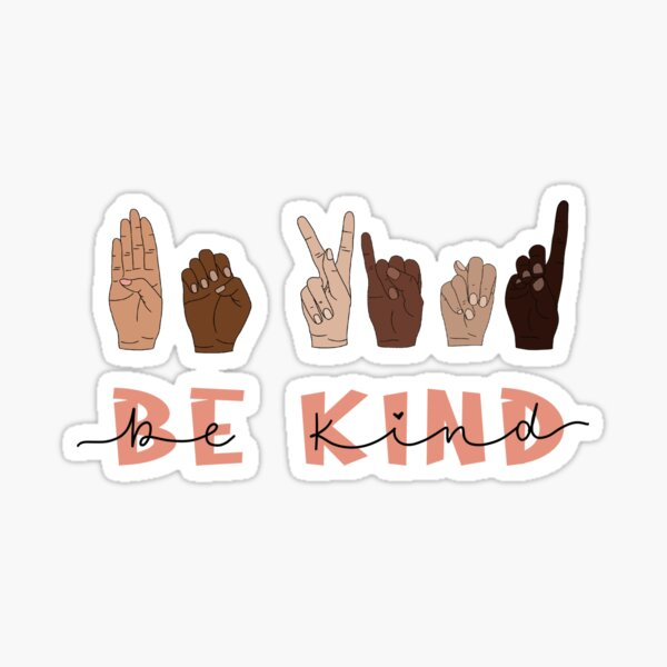 Be Kind Sign Language Sticker