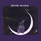 (some blues) by OTOFURU