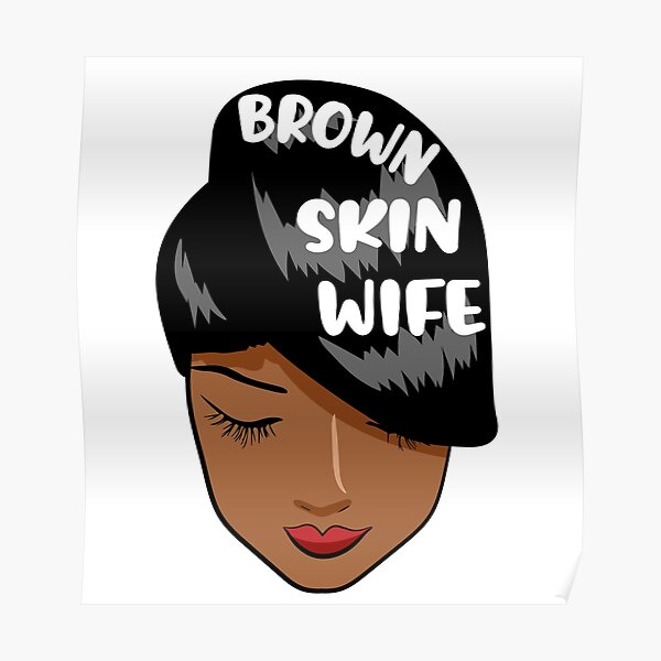 Brown Skin Wife Poster