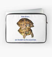 Tortoises - Some people shouldn't use the car pool lane Laptop Sleeve