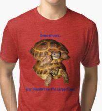 Tortoises - Some people shouldn't use the car pool lane Tri-blend T-Shirt