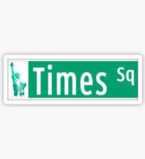 Pegatina Times Sq (con Estatua de la Libertad), Street Sign, NYC