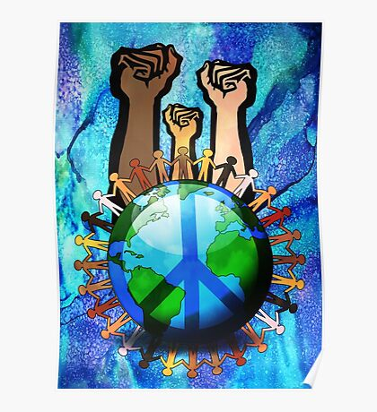 Unity And Peace - Raised Fists! Poster