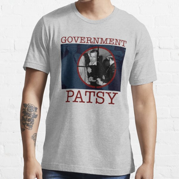 Government Patsy Essential T-Shirt