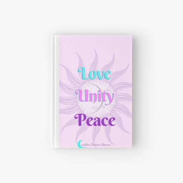 Live with Love, Unity and Peace Hardcover Journal