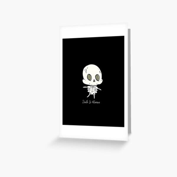 Death is Adorable Greeting Card
