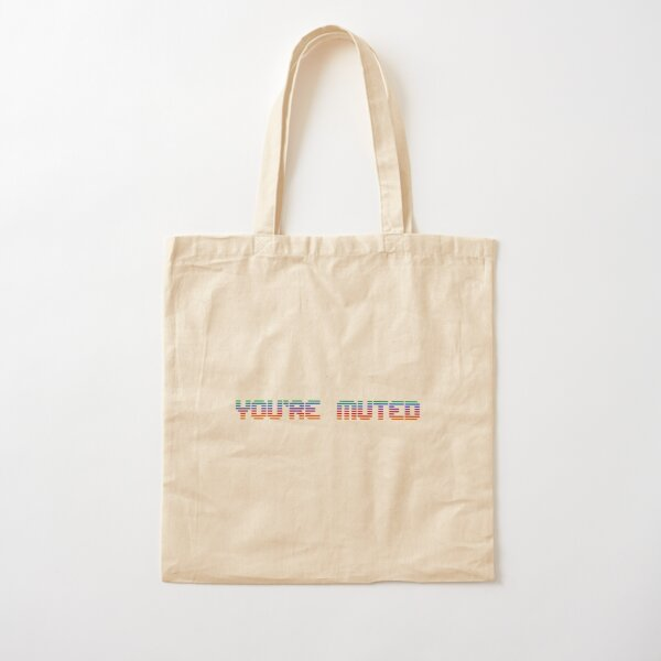 You're Muted (Retro) Cotton Tote Bag
