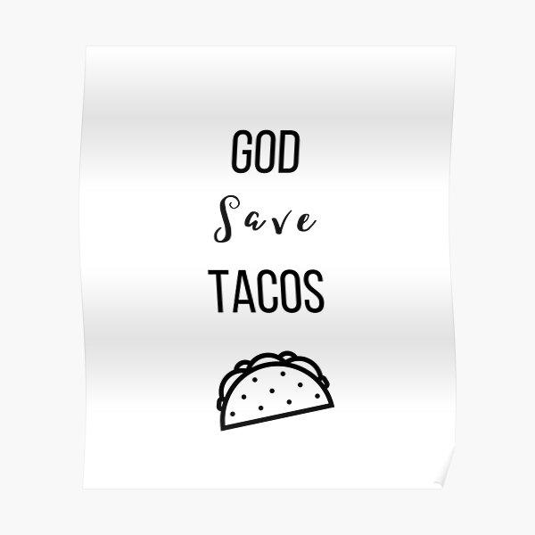 God Save Tacos, Taco Lover Poster