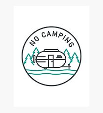 No Camping Photographic Print