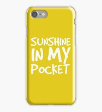 Sunshine in my Pocket iPhone Case/Skin