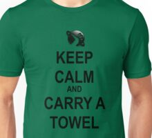 Keep Calm and Carry a Towel Unisex T-Shirt