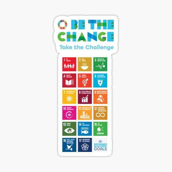 UN SDGs | UN Global Goals Logo | United Nations Sustainable Development Goals 2030 | Be The Change | Take The Challenge Sticker