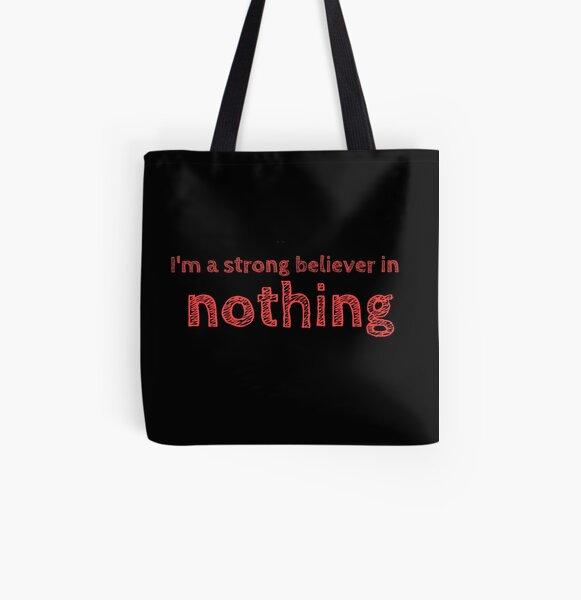 Ich glaube fest an NICHTS Allover-Print Tote Bag
