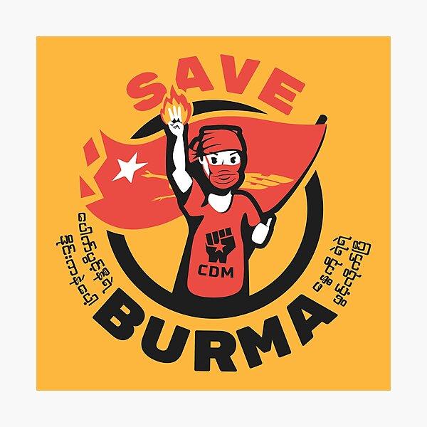 Save Burma! Photographic Print