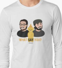 WSY: Q, Sal and Nugget Long Sleeve T-Shirt