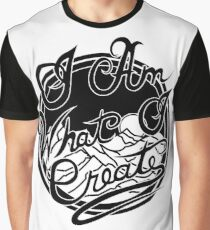 I Am What I Create Graphic T-Shirt