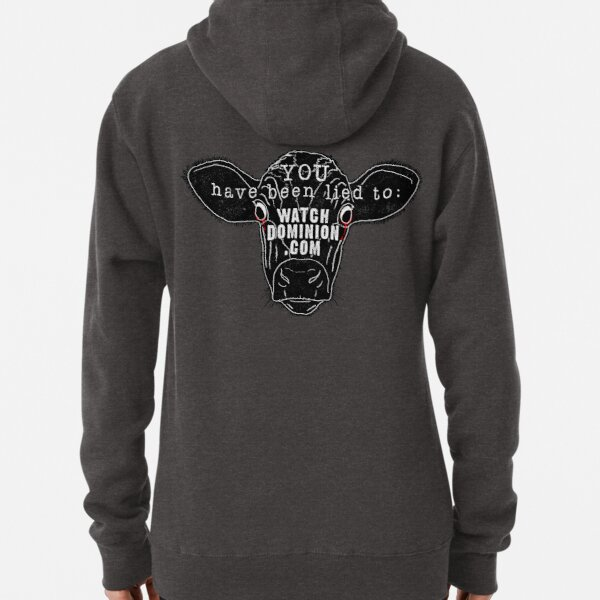 Watch Dominion - plant based vegan cow Pullover Hoodie