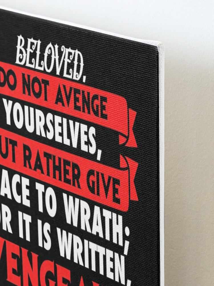 Alternate view of Romans 12:19 Mounted Print