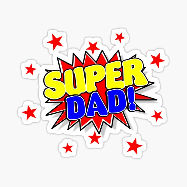 Super Dad, Father's Day Gifts Sticker