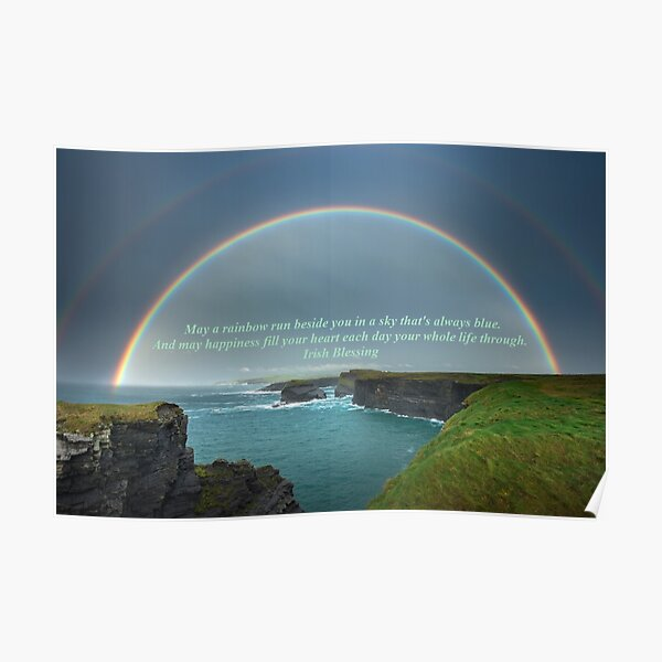 May A Rainbow Run Beside You Poster