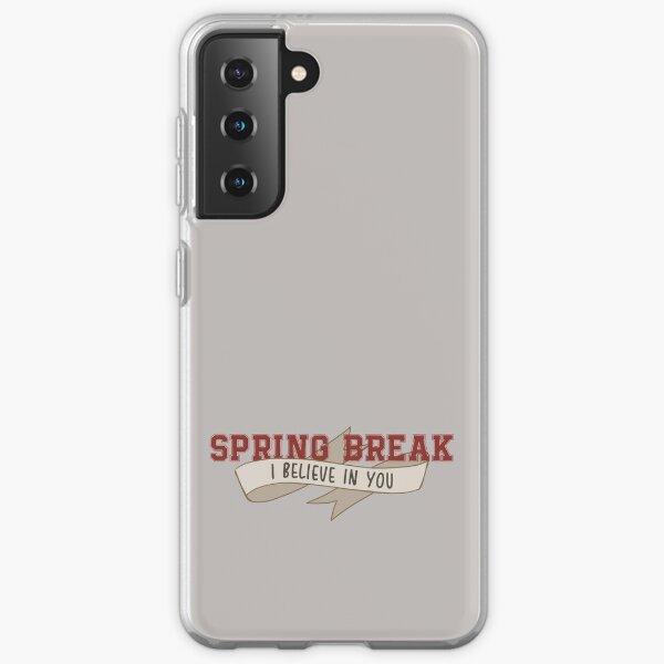 Spring Break (I Believe In You) II Samsung Galaxy Soft Case