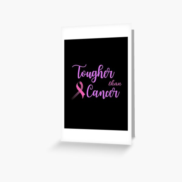 tougher than cancer funny shirt cancer support Greeting Card
