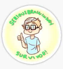 Serious Brain Injury Survivor sticker (for my brother) Sticker