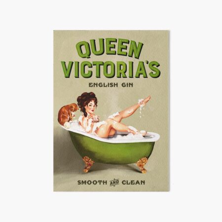 """""""Queen Victoria's English Gin"""" Sexy Pinup Girl In The Bath Vintage Alcohol Ad Poster Art Art Board Print"""