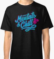 Mentats & Chill Classic T-Shirt