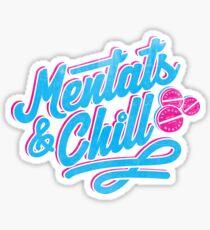 Mentats & Chill Sticker