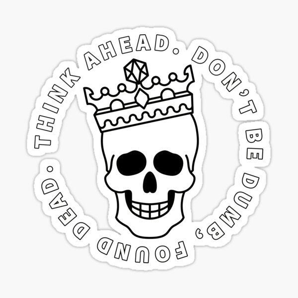 Think Ahead Sticker