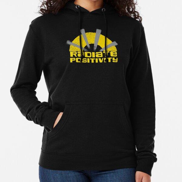 Radiate Positivity  Lightweight Hoodie