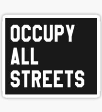 Occupy All Streets Sticker