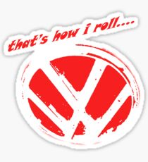 VW logo - that's how i roll...  Sticker