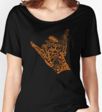 Shaka Sign Hang Loose Women's Relaxed Fit T-Shirt