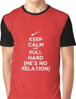 Keep Calm and Pull Hard Graphic T-Shirt