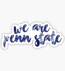 We Are Penn State  Sticker