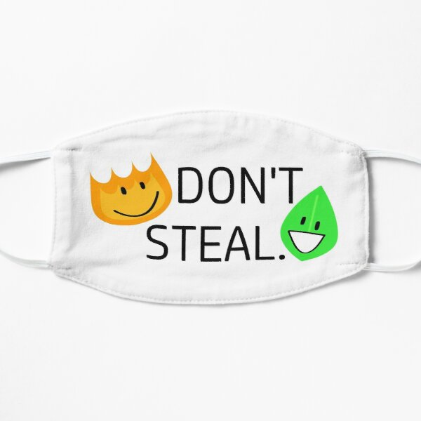 Don't Steal firey and leafy WITHOUT BACKGROUND Flat Mask