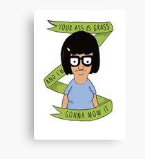 Tina Belcher- Funny Quotes Canvas Print